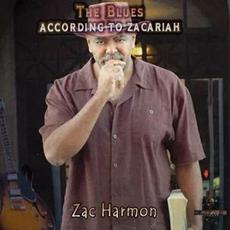The Blues According to Zacariah mp3 Album by Zac Harmon