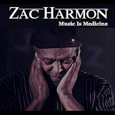 Music Is Medicine mp3 Album by Zac Harmon