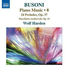 Busoni: Piano Music, Vol. 8 mp3 Artist Compilation by Ferruccio Busoni