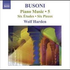 Busoni: Piano Music, Vol. 5 mp3 Artist Compilation by Ferruccio Busoni