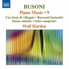 Busoni: Piano Music, Vol. 9 mp3 Artist Compilation by Ferruccio Busoni