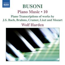 Busoni: Piano Music, Vol. 10 mp3 Artist Compilation by Ferruccio Busoni