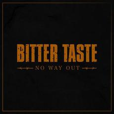 No Way Out mp3 Single by Bitter Taste