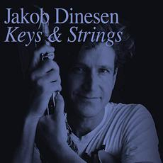 Keys & Strings mp3 Album by Jakob Dinesen