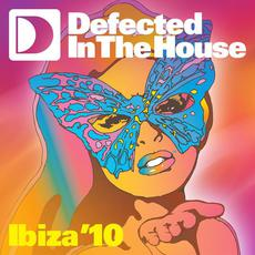 Defected in the House: Ibiza '10 mp3 Compilation by Various Artists