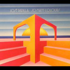 So Many Colours mp3 Album by José Padilla
