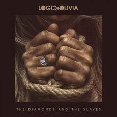 The Diamonds and the Slaves mp3 Album by Logic & Olivia
