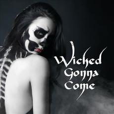 Wicked Gonna Come mp3 Album by Blues Saraceno & Nineoneone