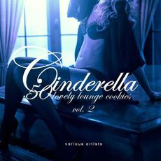 Cinderella: 50 Lovely Lounge Cookies, Vol. 2 mp3 Compilation by Various Artists