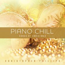 Piano Chill: Songs Of Elton John mp3 Album by Christopher Phillips