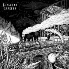 Sublunar Express mp3 Album by Sublunar Express