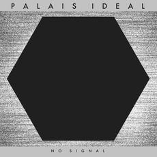 No Signal mp3 Album by Palais Ideal