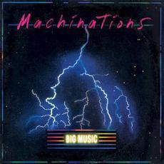 Big Music mp3 Album by Machinations