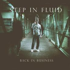 Back In Business mp3 Album by Step in Fluid