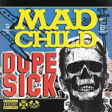 Dope Sick mp3 Album by Madchild