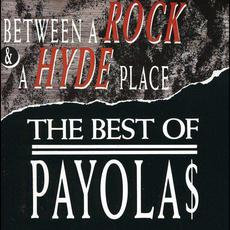 Between a Rock and a Hyde Place mp3 Album by Payola$