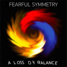 A Loss of Balance mp3 Album by Fearful Symmetry