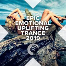 Epic Emotional Uplifting Trance 2019 mp3 Compilation by Various Artists