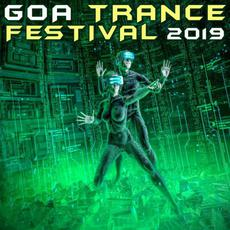 Goa Trance Festival 2019 mp3 Compilation by Various Artists