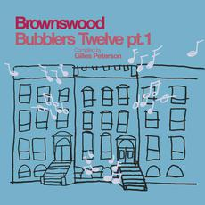 Brownswood Bubblers Twelve, pt. 1 mp3 Compilation by Various Artists