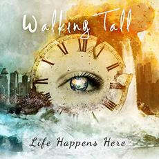 Life Happens Here mp3 Album by Walking Tall