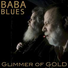Glimmer of Gold mp3 Album by Baba Blues