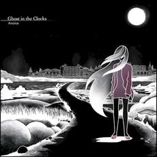Ghost In The Clocks mp3 Album by Anoice