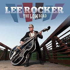 The LOW Road mp3 Album by Lee Rocker