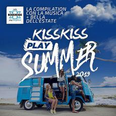 Kiss Kiss Play Summer 2019 mp3 Compilation by Various Artists