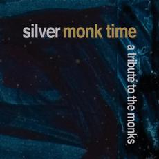 Silver Monk Time: A Tribute to the Monks mp3 Compilation by Various Artists