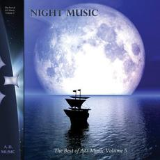 The Best of AD Music, Volume 5: Night Music mp3 Compilation by Various Artists