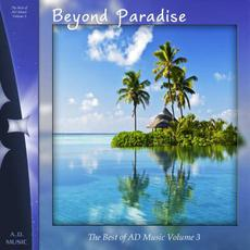 The Best of AD Music, Volume 3: Beyond Paradise mp3 Compilation by Various Artists