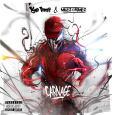 Carnage mp3 Album by Kyo Itachi & Milez Grimez