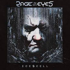 Ice Cell mp3 Album by Rage In My Eyes