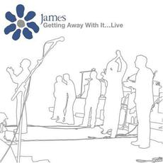 Getting Away With It... Live mp3 Live by James