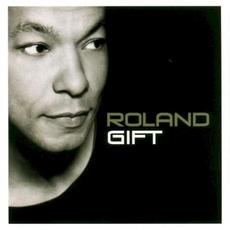 Roland Gift mp3 Album by Roland Gift