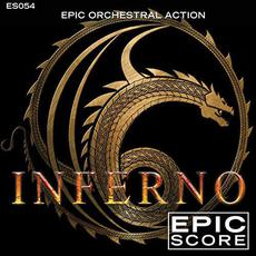 Epic Orchestral Action: Inferno mp3 Album by Epic Score