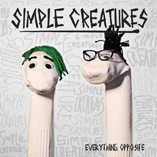 Everything Opposite mp3 Album by Simple Creatures