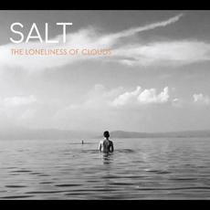 The Loneliness of Clouds mp3 Album by SALT