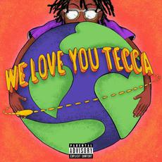 We Love You Tecca mp3 Album by Lil Tecca