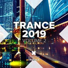 Trance 2019, Volume 2 mp3 Compilation by Various Artists