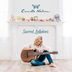 Sacred Lullabies mp3 Album by Camille Nelson