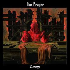 Liars mp3 Album by The Prayer