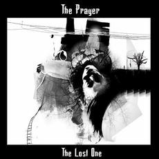 The Lost One mp3 Album by The Prayer