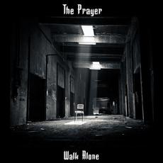 Walk Alone mp3 Album by The Prayer