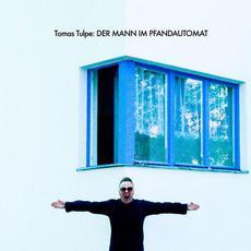Der Mann Im Pfandautomat mp3 Album by Tomas Tulpe