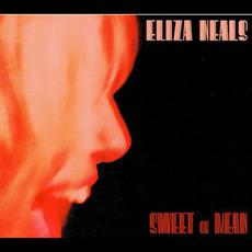 Sweet or Mean mp3 Album by Eliza Neals