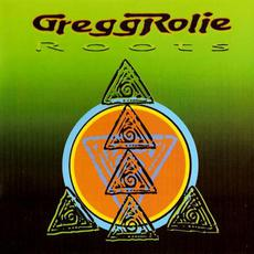Roots mp3 Album by Gregg Rolie