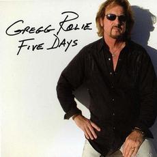 Five Days mp3 Album by Gregg Rolie