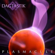 Plasmacule mp3 Album by Dagtastik